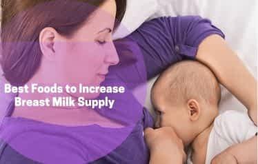 best foods to increase breast milk supply