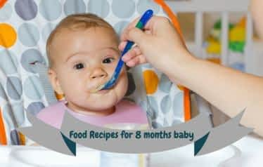 Indian Food Chart Recipes for 8 Months old Baby