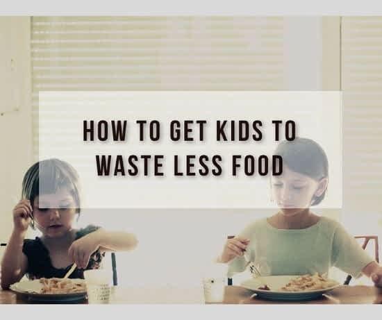 Teaching kids to waste less food