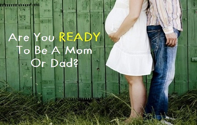 Are you ready to be a Parent?