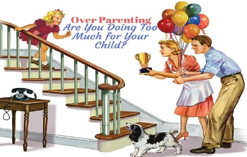 Over-Parenting