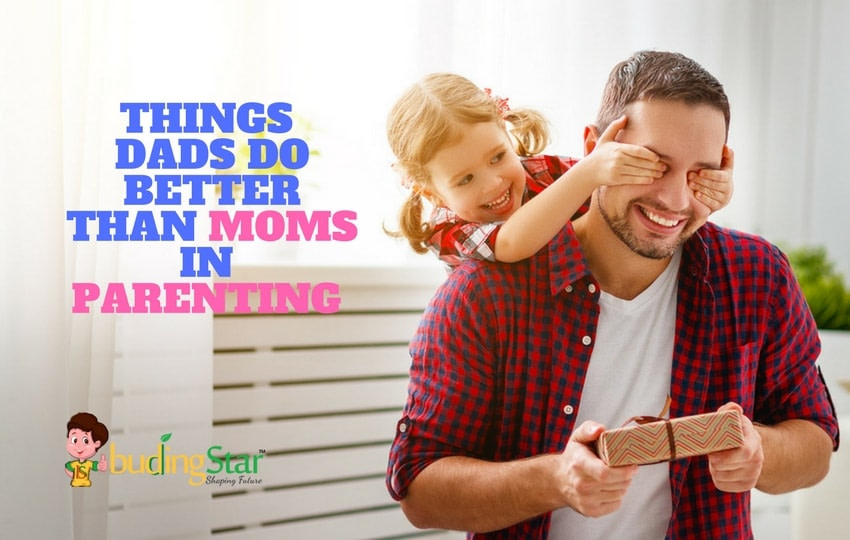 things Dads do better than Moms in Parenting